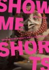 Show Me Shorts: What Binds Us