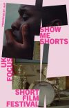 Show Me Shorts: UK Focus