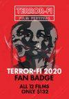 Terror-Fi Fan Badge 2020
